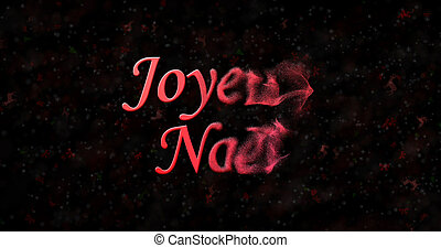 """Merry Christmas text in French """"Joyeux Noel"""" turns to dust..."""