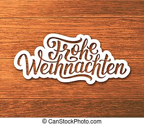 Frohe Weihnachten text on label. Christmas card