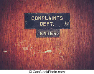 Retro Grunge Complaints Dept Door - Retro Filtered Image Of...