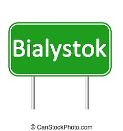 Bialystok road sign. - Bialystok road sign isolated on white...