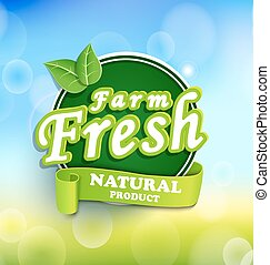 Farm fresh, organic food label. - Farm fresh, organic food...