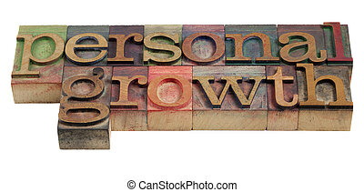 personal growth - words in vintage wooden letterpress...