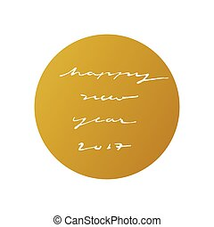 happy new year 2017 ink calligraphy style in gold circle