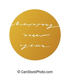 happy new year ink calligraphy style in gold circle