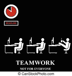Teamwork is not for everyone in the workplace isolated on...