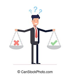 Businessman, manager with weights in his hands is to choose yes or no. Question marks over the head man in a business suit. Vector, illustration EPS10.