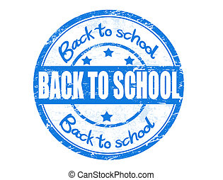 Back to School stamp - Grunge rubber stamp with the text...