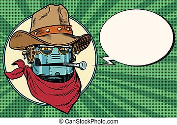 Robot cowboy West wild world. Pop art retro vector...