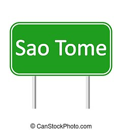 Sao Tome road sign. - Sao Tome road sign isolated on white...