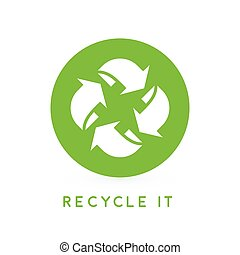 Recycle it - abstract green circle recycling icon. Vector illustration.