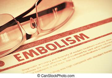 Diagnosis - Embolism. Medical Concept. 3D Illustration. -...