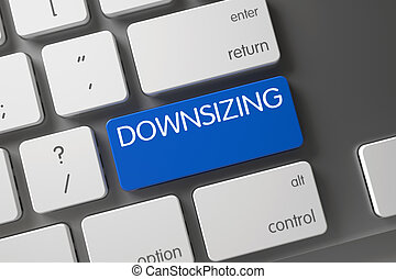 Downsizing CloseUp of Keyboard. 3D. - Downsizing Concept...