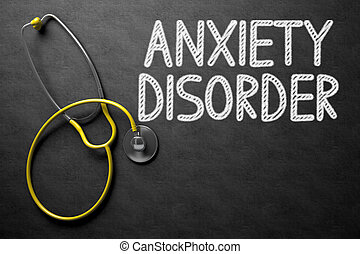 Chalkboard with Anxiety Disorder Concept. 3D Illustration. -...