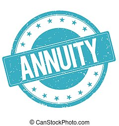 ANNUITY stamp sign cyan blue. - ANNUITY stamp sign text word...