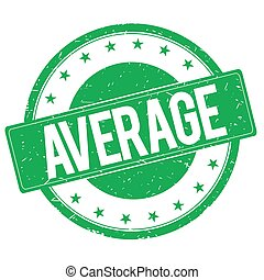 AVERAGE stamp sign green - AVERAGE stamp sign text word logo...