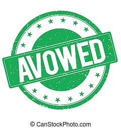 AVOWED stamp sign green - AVOWED stamp sign text word logo...