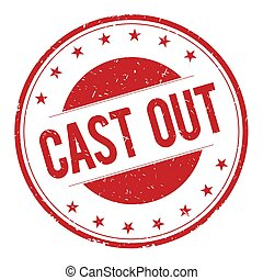 CAST-OUT stamp sign text word logo red.