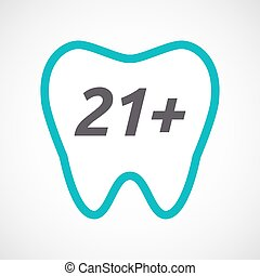 Isolated tooth with the text 21+ - Illustration of an...