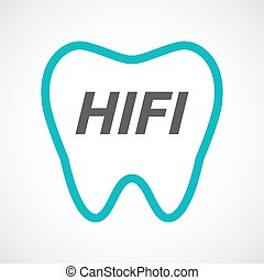 Isolated tooth with the text HIFI - Illustration of an...