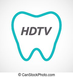 Isolated tooth with the text HDTV - Illustration of an...