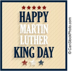 Martin Luther King day retro poster. Vector illustration.