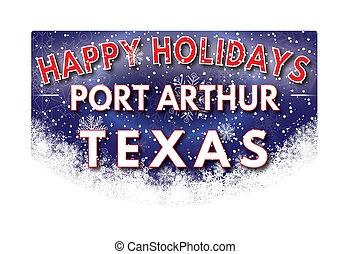 PORT ARTHUR TEXAS Happy Holidays greeting card - PORT ARTHUR...