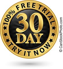 30 day free trial try it now golden label, vector illustration