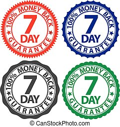 7 day 100% money back guarantee sign set, vector illustration