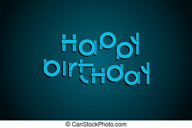 Happy Birthday festive text. Dark background with light blue letters banner design. Vector birthday greeting card illustration.