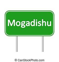 Mogadishu road sign. - Mogadishu road sign isolated on white...