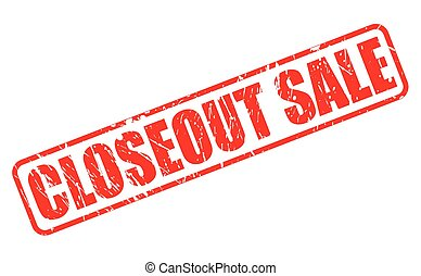 CLOSEOUT SALE red stamp text on white