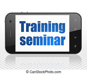 Education concept: Smartphone with Training Seminar on display