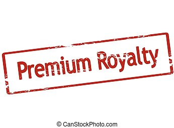 Premium royalty - Stamp with text premium royalty inside,...