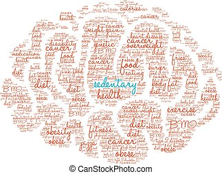 Sedentary Word Cloud - Sedentary word cloud on a white...