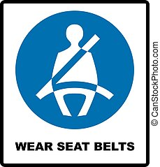 Wear seat belts sign