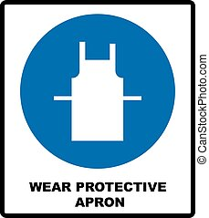 Wear protective gloves, Use protective apron mandatory signs...
