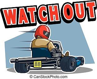 Beware Gokart Race - Vector illustration for go kart race...