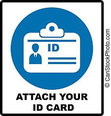 Attach your ID card icon. Information mandatory symbol in...
