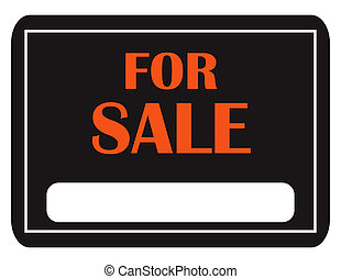 Classic For Sale Sign - A black and orange for sale sign...