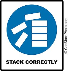 Mandatory Stack Correctly Sign. Information mandatory symbol...
