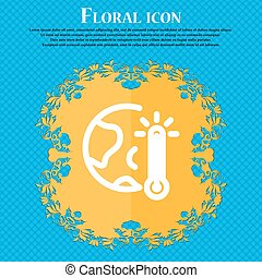 Global Warming, Ecological Problems and Solutions, Thermometer Icon sign. Floral flat design on a blue abstract background with place for your text. Vector