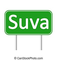 Suva road sign. - Suva road sign isolated on white...