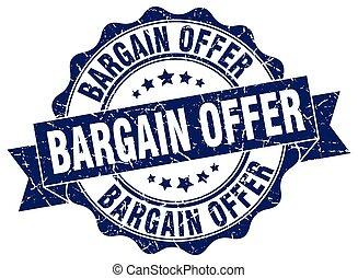 bargain offer stamp. sign. seal