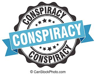conspiracy stamp. sign. seal
