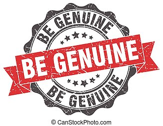 be genuine stamp. sign. seal