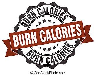 burn calories stamp. sign. seal