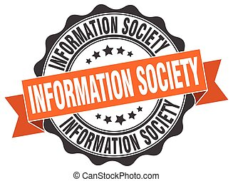 information society stamp. sign. seal
