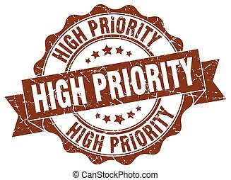 high priority stamp. sign. seal