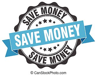 save money stamp. sign. seal