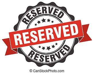 reserved stamp. sign. seal
